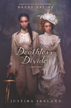 Deathless Divide (Dread Nation) by Justina…
