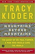Mountains Beyond Mountains: Healing the…