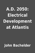 A.D. 2050: Electrical Development at…