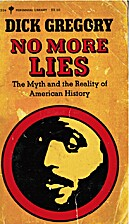 No More Lies by Dick Gregory