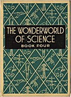 The Wonderworld of Science Book 4 by Warren…