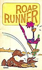 Road Runner by D. J. Arneson