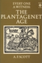 Every One a Witness: The Plantagenet Age -…