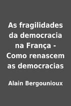 As fragilidades da democracia na França -…