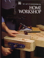 Home Workshop (Art of Woodworking) - Time Life