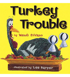 Turkey Trouble by Wendi Silvano [2009] by…