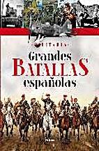 Grandes batallas españolas by AA. VV.