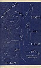 Das Mädchen mit dem Mond in der Hand -…