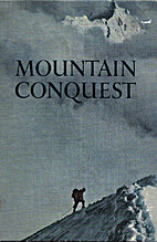 Mountain Conquest by Eric Shipton