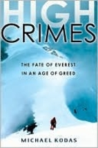 High Crimes: The Fate of Everest in an Age…