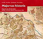 Majornas historia : krig och oxar, sill och…