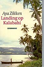 Landing op Kalabahi by Aya Zikken