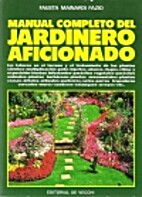 MANUAL COMPLETO DEL JARDINERO AFICIONADO by…