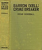 Barron Ixell: Crime Breaker by Oscar…