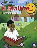Bravo ti Malice by Jacqueline Turian Cardozo