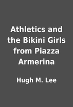 Athletics and the Bikini Girls from Piazza…
