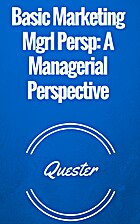Basic Marketing Mgrl Persp: A Managerial…