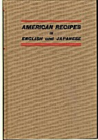 American Recipes in English and Japanese by…