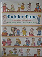 Toddler Time: A Book to Share With Your…
