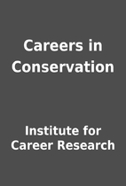 Careers in Conservation by Institute for…