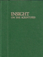 Insight on the Scriptures by Watchtower…
