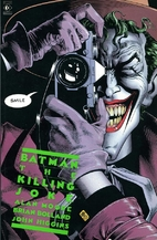 Batman: The Killing Joke by Alan Moore