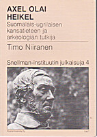 Axel Olai Heikel: Suomalais-ugrilaisen…