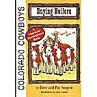 Buying Heifers (Colorado Cowboys #4) by Dave…