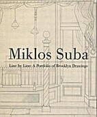 Miklos Suba, Line by Line : A Portfolio of…