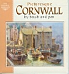 Picturesque Cornwall by Brush and Pen