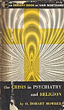 The crisis in psychiatry and religion by O.…