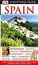 Spain (Eyewitness Travel Guide) by Jane…