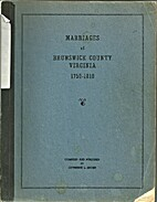 Marriages of Brunswick County Virginia…