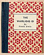 The whirligig id, and other regressions by…