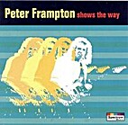 Peter Frampton shows the way by Peter…