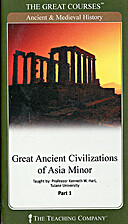 Great ancient civilizations of Asia Minor by…