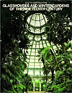 Glasshouses and wintergardens of the…