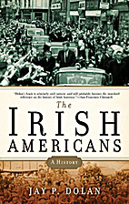 The Irish Americans: A History by Jay P.…