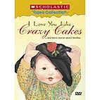 I Love You Like Crazy Cakes by Rose A. Lewis