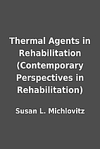 Thermal Agents in Rehabilitation…