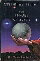 The Sphere of Secrets: Book Two of The…