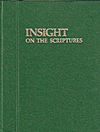 Insight on the Scriptures by The Watchtower…