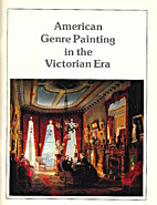 American Genre Painting in the Victorian Era…