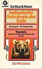Indianische Astrologie der Erde. Braunbär…