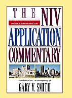 Hosea, Amos, Micah (The NIV Application…