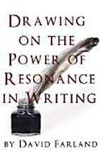 Drawing on the Power of Resonance in Writing…