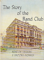 The story of the Rand Club by Devilliers…
