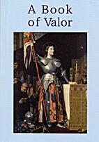 A Book of Valor (Faith and Freedom Literary…