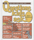 Questions Kids Ask About Mammals (Questions…
