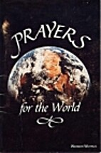 Prayers for the World by Werner Waitkus